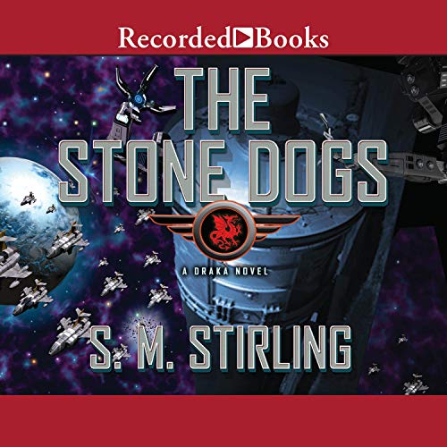 Stone Dogs Audiobook By S.M. Stirling cover art