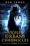 The Vigiles Urbani Chronicles Year 1: Accession of the Stone Born, Dust Walkers, Shades of Fire & Ash