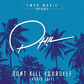 Don't Kill Yourself