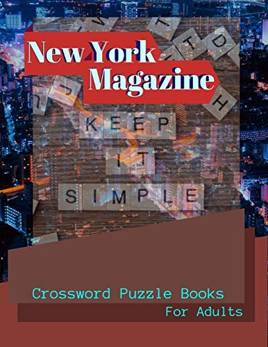 New York Magazine Crossword Puzzle Books For Adults: Crossword Puzzle Books for Adults Large Print Puzzles with Easy, Medium, Hard, and Very Hard Difficulty Levels, Fun & Easy Crosswords Award.