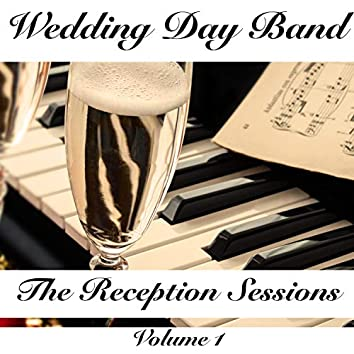 The Reception Sessions, Vol.1