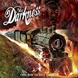 Songtexte von The Darkness - One Way Ticket to Hell …and Back