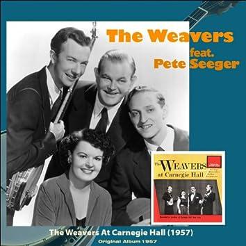The Weavers At Carnegie Hall (feat. Pete Seeger) [Original Album 1957]