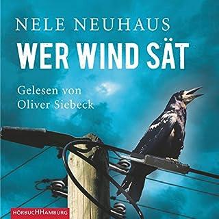 Wer Wind sät     Bodenstein & Kirchhoff 5              Autor:                                                                                                                                 Nele Neuhaus                               Sprecher:                                                                                                                                 Oliver Siebeck                      Spieldauer: 17 Std. und 53 Min.     1.221 Bewertungen     Gesamt 4,6