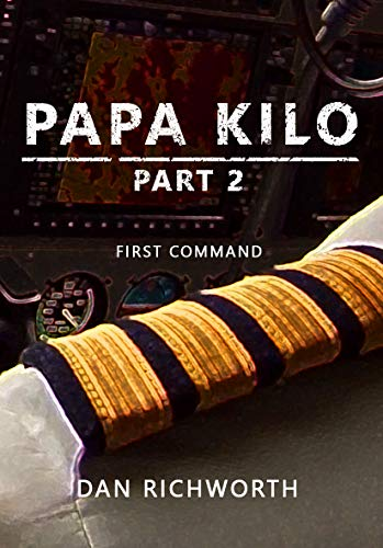 Papa Kilo Part 2: First Command (English Edition)