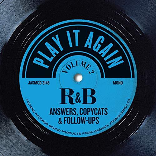 Play It Again - R&B Answers, Copycats & Follow Ups Vol. 2