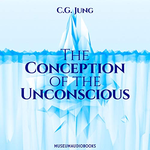 The Conception of the Unconscious cover art