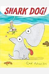 Shark Dog! Hardcover