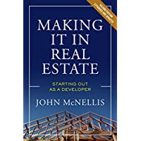 Making it in Real Estate: Starting Out as a Developer Kindle Edition by John McNellis for Free