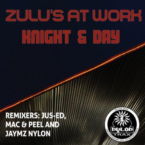 Knight & Day (Jaymz Nylon Afrotech Remix)