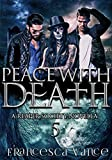 Peace With Death: A Reaper Society Novella (English Edition)