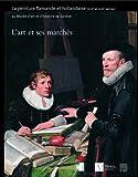 L'art et ses marchés - La peinture flamande et hollandaise (XVIIe et XVIIIe siècles) au Musée d'art et d'histoire de Genève