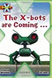 Project X: Strong Defences: the X-bots are Coming...