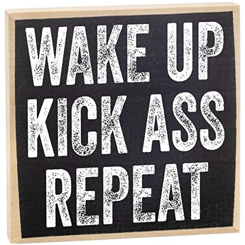 Wake Up Kick Ass Repeat - Rustic Wooden Sign - Makes a Great Gift Under $15!