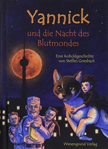 Yannick und die Nacht des Blutmondes