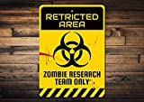 Restricted Area Sign, Scientist Sign, Researcher Sign,