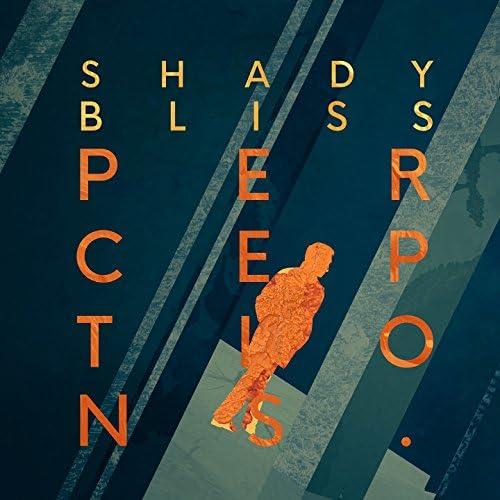 Shady Bliss