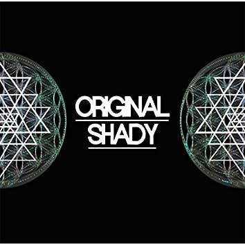 Original Shady