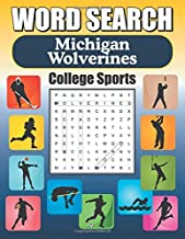 Word Search Michigan Wolverines: Word Find Puzzle Book For All Michigan Fans