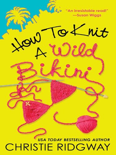 How to Knit a Wild Bikini (A Malibu and Ewe Novel Book 1) (English Edition)
