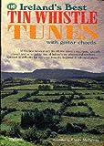 Musica Irlandesa - Irelands Best 110 Tin Whistle Tunes para Flauta Irlandesa