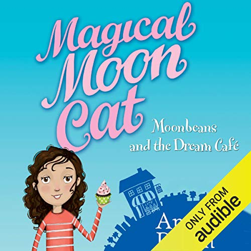 Couverture de Magical Moon Cat: Moonbeans and the Dream Cafe