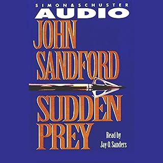 Sudden Prey                   Autor:                                                                                                                                 John Sandford                               Sprecher:                                                                                                                                 Jay O. Sanders                      Spieldauer: 3 Std. und 2 Min.     1 Bewertung     Gesamt 4,0