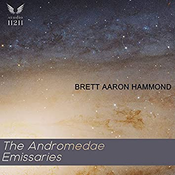 The Andromedae Emissaries