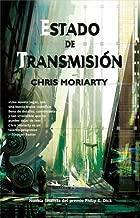 Estado de transmisión (Solaris ficción nº 140) (Spanish Edition)