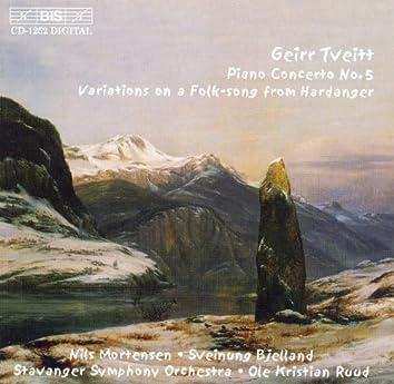 Tveitt: Piano Concerto No. 5 / Variations On A Folk-Song From Hardanger