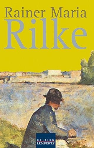 Rainer Maria Rilke: Gesammelte Werke