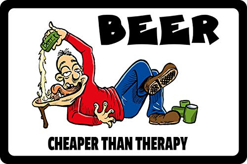 FS spreuk Beer Cheaper Than Therapy! Bier goedkoper dan therapie!. Metal Sign Metal Sign 20 x 30 cm
