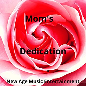 Mom's Dedication