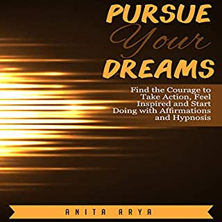 Pursue Your Dreams audiobook cover art