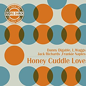 Honey Cuddle Love