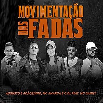 Movimentação das Fadas (feat. Mc Danny)