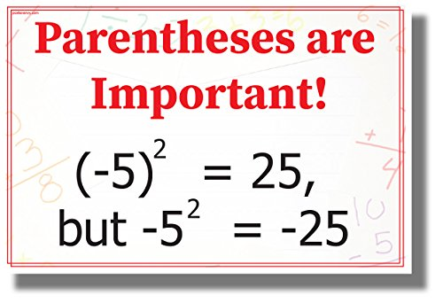 Parentheses are Important! - New Classroom Math Science Algebra Poster