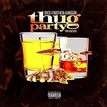 Thug Party (feat. Aloe Jo'el)