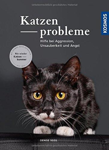 Katzenprobleme: Hilfe bei Aggression, Unsauberkeit und Angst