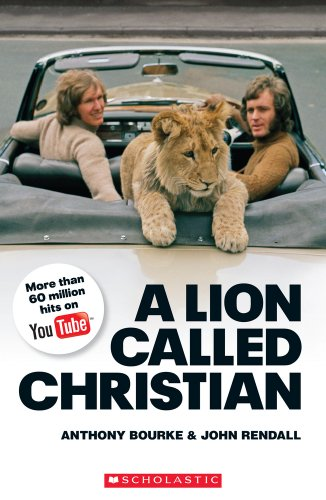 A Lion Called Christian book only (Scholastic Readers)