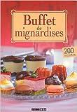 Buffet de mignardises de Sylvie Aït-Ali ( 6 juin 2011 ) - Editions ESI (6 juin 2011)