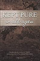 Kept Pure In All Ages: Recapturing the Authorised Version and the Doctrine of Providential Preservation (1)