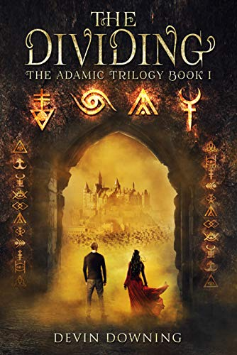 The Dividing: The Adamic Trilogy Book 1 (English Edition)