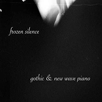 Gothic & New Wave Piano