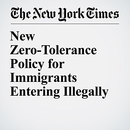 New Zero-Tolerance Policy for Immigrants Entering Illegally copertina