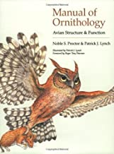 By Noble S. Proctor - Manual of Ornithology: Avian Structure and Function: 1st (first) Edition