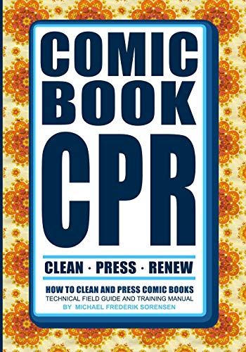 Comic Book CPR: How to Clean and Press Comic Books