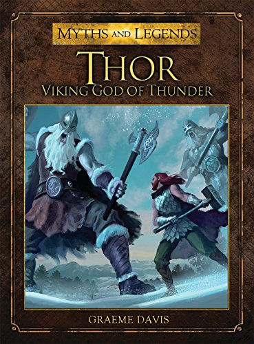 Compare Textbook Prices for Thor: Viking God of Thunder Myths and Legends  ISBN 9781782000754 by Davis, Graeme,Coimbra, Miguel