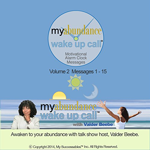 My Abundance Wake UP Call (TM) Morning Motivating Messages - Volume 2 audiobook cover art