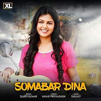 Somabar Dina (feat. Sujeet Kumar)